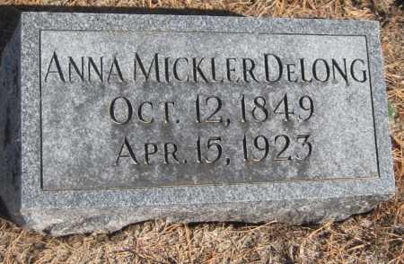 MICKLER DELONG, ANNA - Saline County, Nebraska   ANNA MICKLER DELONG - Nebraska Gravestone Photos