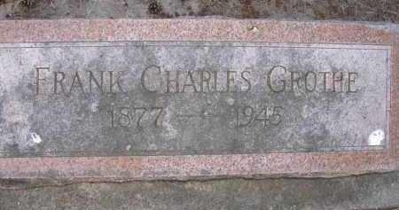 GROTHE, FRANK CHARLES - Saline County, Nebraska | FRANK CHARLES GROTHE - Nebraska Gravestone Photos