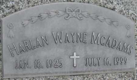 MCADAMS, HARLAN WAYNE - Saline County, Nebraska | HARLAN WAYNE MCADAMS - Nebraska Gravestone Photos