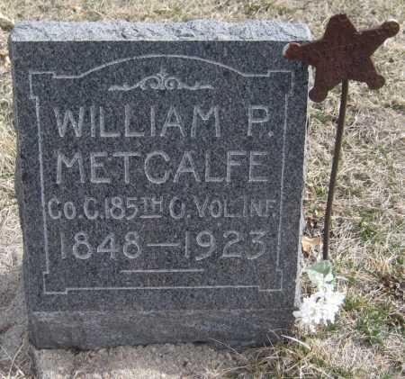 METCALFE, WILLIAM P. - Saline County, Nebraska | WILLIAM P. METCALFE - Nebraska Gravestone Photos