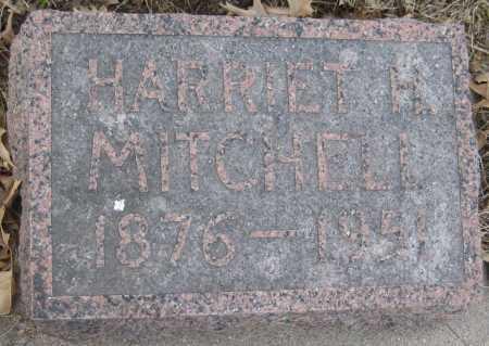MITCHELL, HARRIET H. - Saline County, Nebraska | HARRIET H. MITCHELL - Nebraska Gravestone Photos