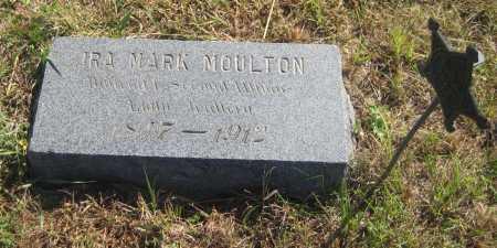 MOULTON, IRA MARK - Saline County, Nebraska   IRA MARK MOULTON - Nebraska Gravestone Photos