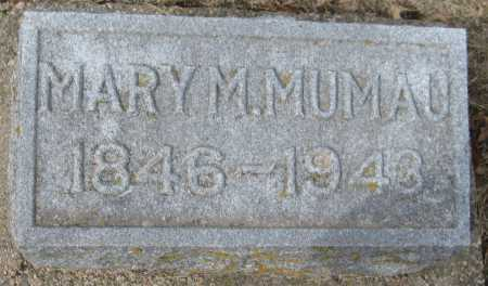 MUMAU, MARY M. - Saline County, Nebraska | MARY M. MUMAU - Nebraska Gravestone Photos