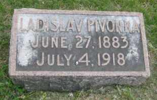 PIVONKA, LADISLAV - Saline County, Nebraska | LADISLAV PIVONKA - Nebraska Gravestone Photos