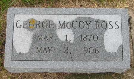 ROSS, GEORGE MCCOY - Saline County, Nebraska | GEORGE MCCOY ROSS - Nebraska Gravestone Photos