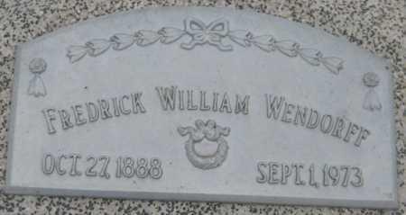 WENDORFF, FREDRICK WILLIAM - Saline County, Nebraska | FREDRICK WILLIAM WENDORFF - Nebraska Gravestone Photos