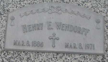 WENDORFF, HENRY E. - Saline County, Nebraska | HENRY E. WENDORFF - Nebraska Gravestone Photos
