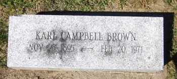 BROWN, KARL CAMPBELL - Sarpy County, Nebraska | KARL CAMPBELL BROWN - Nebraska Gravestone Photos