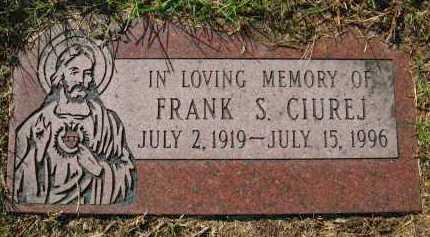 CIUREJ, FRANK S. - Sarpy County, Nebraska   FRANK S. CIUREJ - Nebraska Gravestone Photos