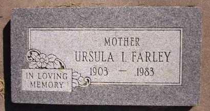 FARLEY, URSULA I. - Sarpy County, Nebraska | URSULA I. FARLEY - Nebraska Gravestone Photos