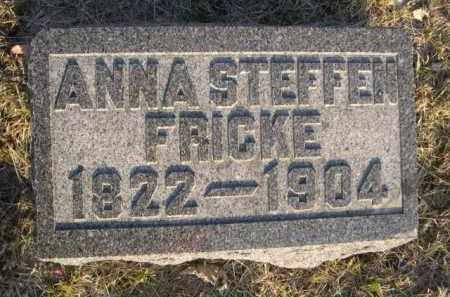 STEFFEN FRICKE, ANNA - Sarpy County, Nebraska | ANNA STEFFEN FRICKE - Nebraska Gravestone Photos