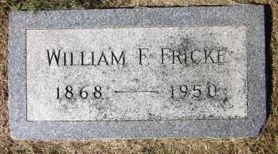 FRICKE, WILLIAM F. - Sarpy County, Nebraska | WILLIAM F. FRICKE - Nebraska Gravestone Photos