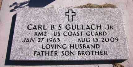 GULLACH, CARL B S, JR. - Sarpy County, Nebraska | CARL B S, JR. GULLACH - Nebraska Gravestone Photos