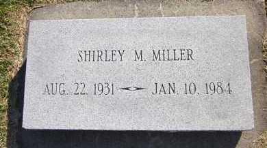 MILLER, SHIRLEY M. - Sarpy County, Nebraska | SHIRLEY M. MILLER - Nebraska Gravestone Photos