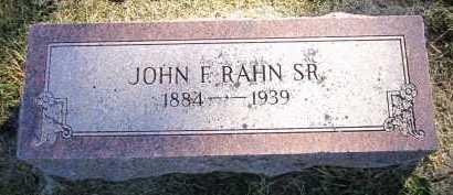 RAHN, JOHN F., SR. - Sarpy County, Nebraska | JOHN F., SR. RAHN - Nebraska Gravestone Photos