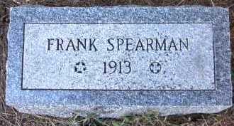 SPEARMAN, FRANK - Sarpy County, Nebraska | FRANK SPEARMAN - Nebraska Gravestone Photos