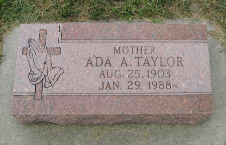 TAYLOR, ADA A. - Sarpy County, Nebraska | ADA A. TAYLOR - Nebraska Gravestone Photos
