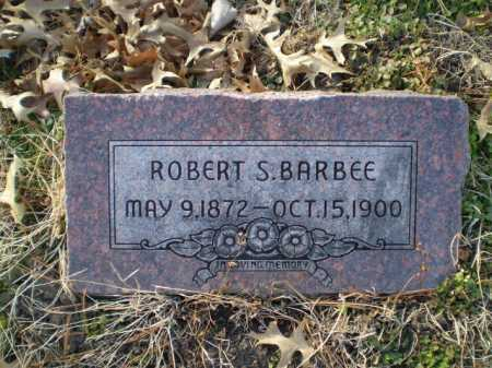 BARBEE, ROBERT S - Saunders County, Nebraska | ROBERT S BARBEE - Nebraska Gravestone Photos