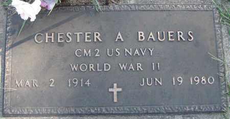 BAUERS, CHESTER A. - Saunders County, Nebraska   CHESTER A. BAUERS - Nebraska Gravestone Photos