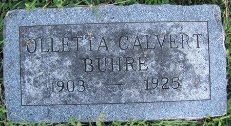CALVERT BUHRE, OLLETTA - Saunders County, Nebraska | OLLETTA CALVERT BUHRE - Nebraska Gravestone Photos