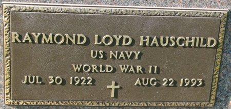 HAUSCHILD, RAYMOND LOYD (MILITARY) - Saunders County, Nebraska | RAYMOND LOYD (MILITARY) HAUSCHILD - Nebraska Gravestone Photos