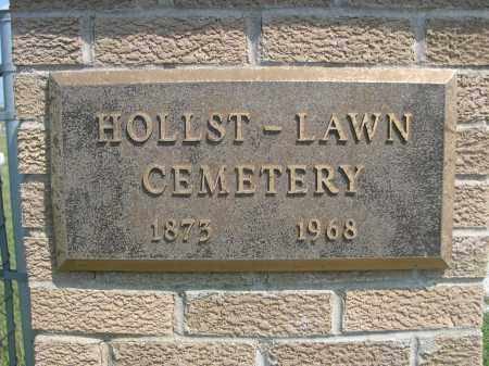 HOLLST-LAWN CEMETERY, SIGN ON ENTRANCE POST - Saunders County, Nebraska | SIGN ON ENTRANCE POST HOLLST-LAWN CEMETERY - Nebraska Gravestone Photos