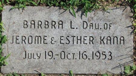 KANA, BARBRA L. - Saunders County, Nebraska | BARBRA L. KANA - Nebraska Gravestone Photos