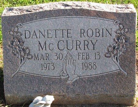MCCURRY, DANETTE ROBIN - Saunders County, Nebraska | DANETTE ROBIN MCCURRY - Nebraska Gravestone Photos