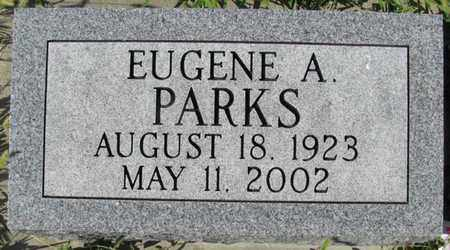 PARKS, EUGENE A. - Saunders County, Nebraska   EUGENE A. PARKS - Nebraska Gravestone Photos