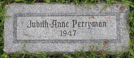 PERRYMAN, JUDITH ANNE - Saunders County, Nebraska | JUDITH ANNE PERRYMAN - Nebraska Gravestone Photos