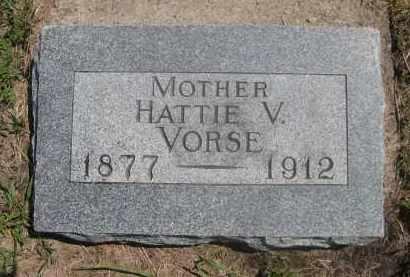 VORSE, HATTIE V. - Saunders County, Nebraska | HATTIE V. VORSE - Nebraska Gravestone Photos