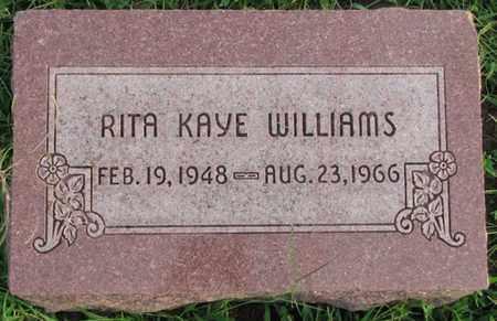 WILLIAMS, RITA KAYE - Saunders County, Nebraska   RITA KAYE WILLIAMS - Nebraska Gravestone Photos