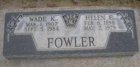 FOWLER, HELEN E. - Scotts Bluff County, Nebraska | HELEN E. FOWLER - Nebraska Gravestone Photos