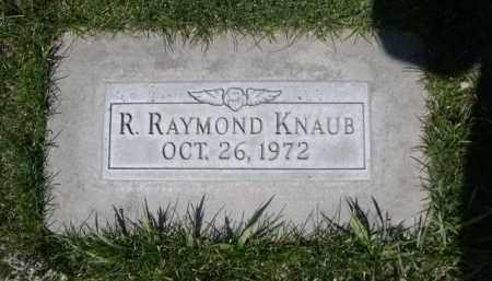 KNAUB, R. RAYMOND - Scotts Bluff County, Nebraska | R. RAYMOND KNAUB - Nebraska Gravestone Photos