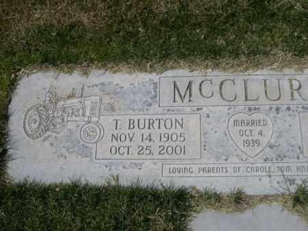 MCCLURE, T. BURTON - Scotts Bluff County, Nebraska | T. BURTON MCCLURE - Nebraska Gravestone Photos
