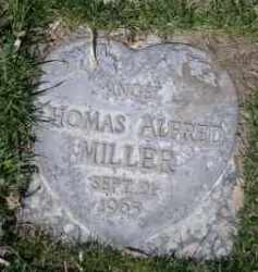 MILLER, THOMAS ALFRED - Scotts Bluff County, Nebraska | THOMAS ALFRED MILLER - Nebraska Gravestone Photos