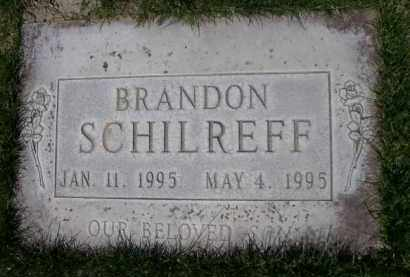 SCHILREFF, BRANDON - Scotts Bluff County, Nebraska   BRANDON SCHILREFF - Nebraska Gravestone Photos