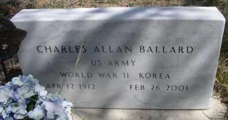 BALLARD, CHARLES ALLAN - Sheridan County, Nebraska | CHARLES ALLAN BALLARD - Nebraska Gravestone Photos