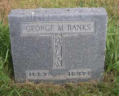 BANKS, GEORGE M. - Sheridan County, Nebraska | GEORGE M. BANKS - Nebraska Gravestone Photos