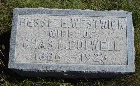 WESTWICK COLWELL, BESSIE E. - Sheridan County, Nebraska | BESSIE E. WESTWICK COLWELL - Nebraska Gravestone Photos