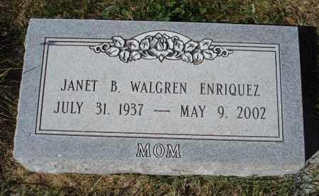 WALGREN ENRIQUEZ, JANET B. - Sheridan County, Nebraska | JANET B. WALGREN ENRIQUEZ - Nebraska Gravestone Photos