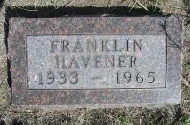 HAVENER, FRANKLIN - Sheridan County, Nebraska   FRANKLIN HAVENER - Nebraska Gravestone Photos
