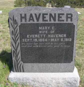 HAVENER, MARY E. - Sheridan County, Nebraska | MARY E. HAVENER - Nebraska Gravestone Photos