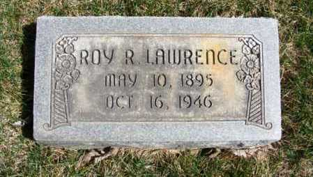 LAWRENCE, ROY RAY - Sheridan County, Nebraska | ROY RAY LAWRENCE - Nebraska Gravestone Photos