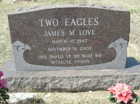 """LOVE, JAMES M.  """"TWO EAGLES"""" - Sheridan County, Nebraska 