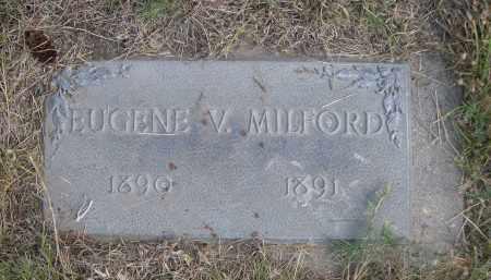 MILFORD, EUGENE V. - Sheridan County, Nebraska | EUGENE V. MILFORD - Nebraska Gravestone Photos