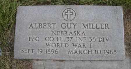 MILLER, ALBERT GUY - Sheridan County, Nebraska | ALBERT GUY MILLER - Nebraska Gravestone Photos