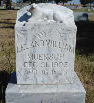 MUEKSCH, LELAND WILLIAM - Sheridan County, Nebraska   LELAND WILLIAM MUEKSCH - Nebraska Gravestone Photos