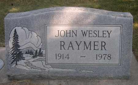 RAYMER, JOHN WESLEY - Sheridan County, Nebraska   JOHN WESLEY RAYMER - Nebraska Gravestone Photos