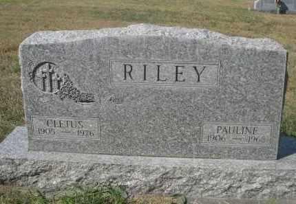 RILEY, CLETUS - Sheridan County, Nebraska | CLETUS RILEY - Nebraska Gravestone Photos